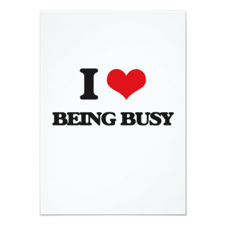 I Love Being Busy Card