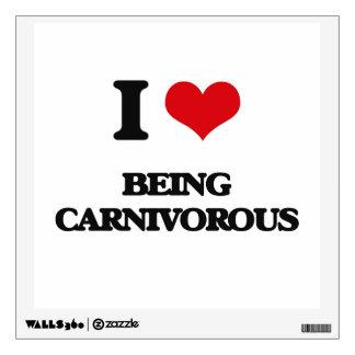 I love Being Carnivorous Room Sticker