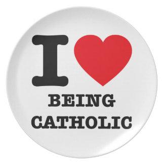 I Love Being Catholic Dinner Plate