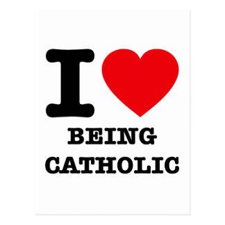 I Love Being Catholic Postcard