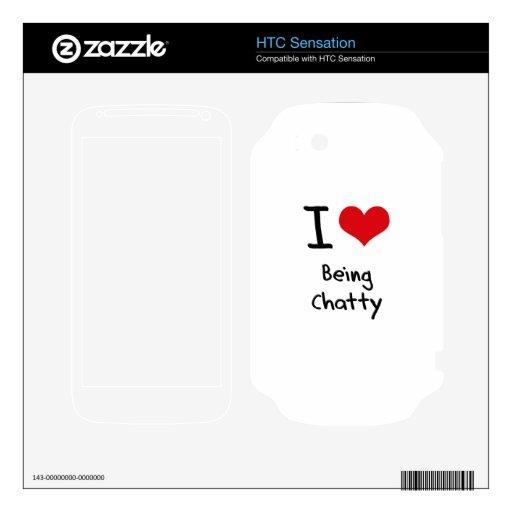 I love Being Chatty HTC Sensation Skin