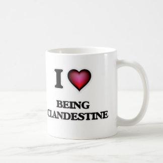 I love Being Clandestine Coffee Mug
