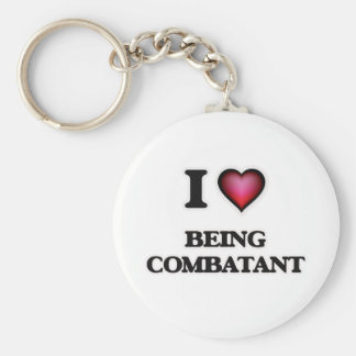 I love Being Combatant Keychain