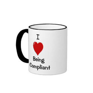 I Love Being Compliant - Cheeky Double-sided Mug