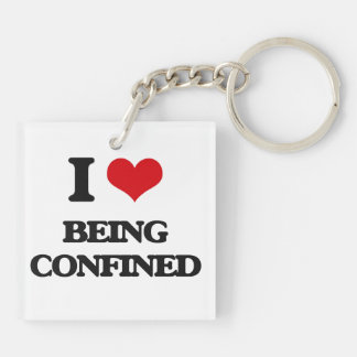 I love Being Confined Double-Sided Square Acrylic Keychain