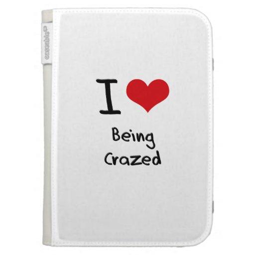 I love Being Crazed Kindle Case