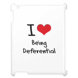 I Love Being Deferential iPad Case