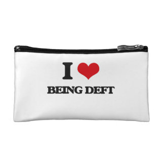 I Love Being Deft Cosmetic Bag
