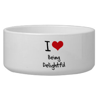 I Love Being Delightful Dog Water Bowl
