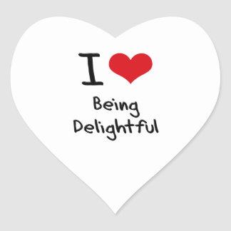 I Love Being Delightful Heart Stickers