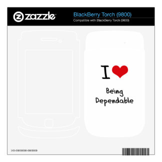I Love Being Dependable Skin For BlackBerry Torch