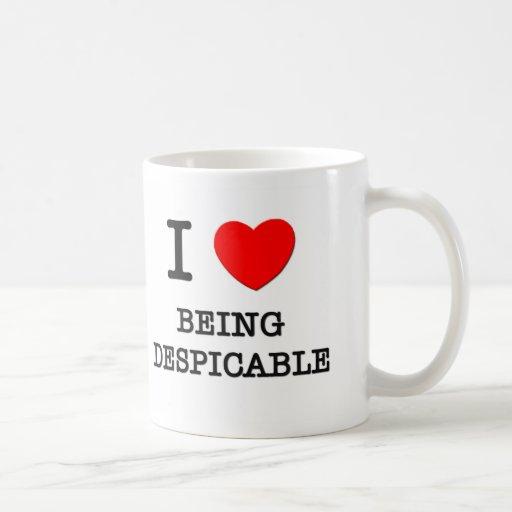 I Love Being Despicable Coffee Mug