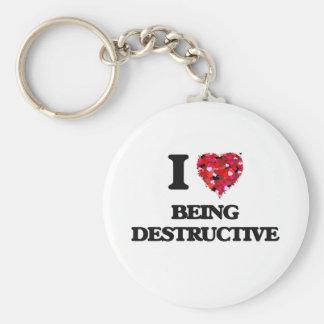 I Love Being Destructive Basic Round Button Keychain