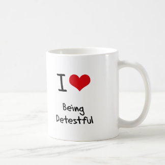 I Love Being Detestful Classic White Coffee Mug
