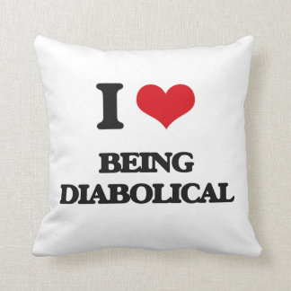 I Love Being Diabolical Throw Pillow