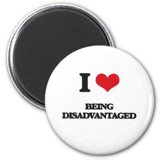 I Love Being Disadvantaged Fridge Magnet