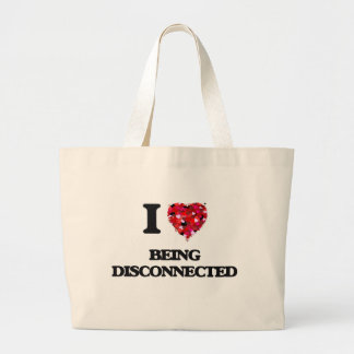 I Love Being Disconnected Jumbo Tote Bag