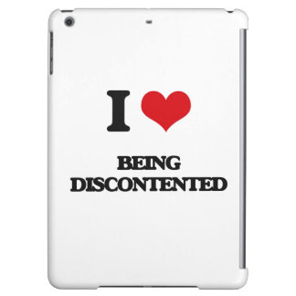 I Love Being Discontented Cover For iPad Air