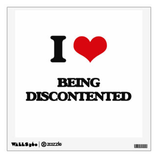 I Love Being Discontented Room Graphic