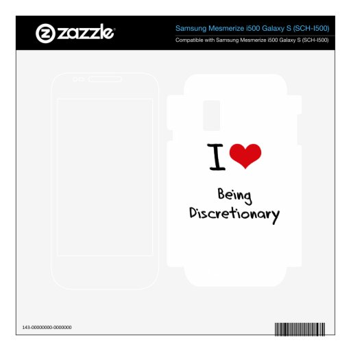 I Love Being Discretionary Samsung Mesmerize Decal