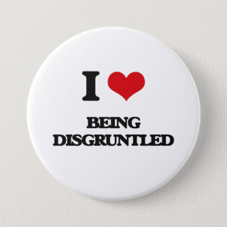 I Love Being Disgruntled Pinback Button