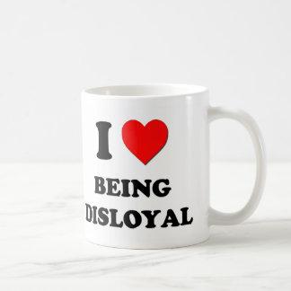 I Love Being Disloyal Classic White Coffee Mug