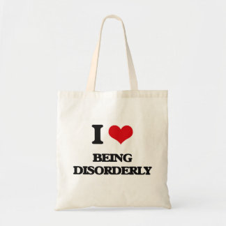 I Love Being Disorderly Budget Tote Bag