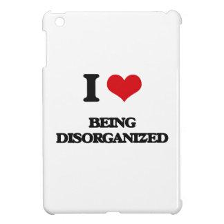 I Love Being Disorganized iPad Mini Cover