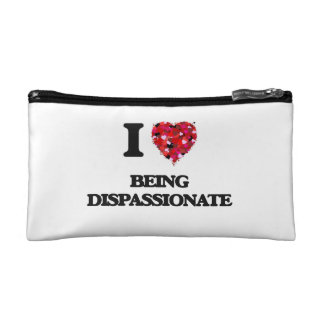 I Love Being Dispassionate Makeup Bags