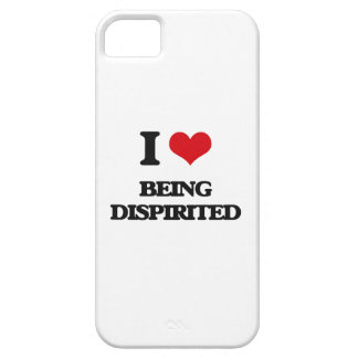 I Love Being Dispirited iPhone 5 Cases