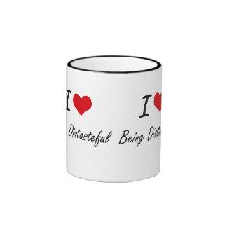 I Love Being Distasteful Artistic Design Ringer Coffee Mug