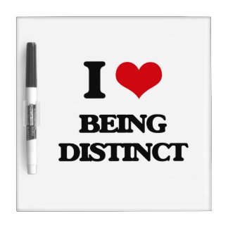 I Love Being Distinct Dry Erase Whiteboards