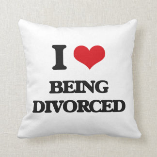 I Love Being Divorced Throw Pillows