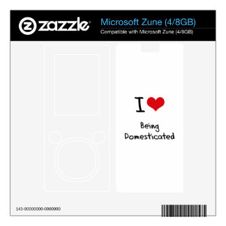 I Love Being Domesticated Decals For Zune
