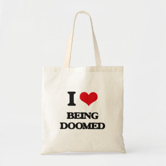 I Love Being Doomed Canvas Bags