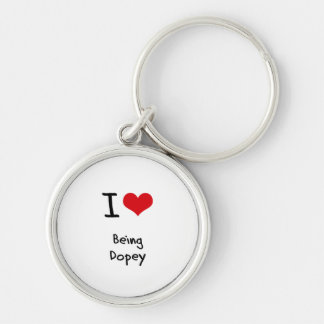 I Love Being Dopey Key Chain