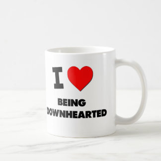 I Love Being Downhearted Coffee Mugs