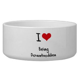 I Love Being Downtrodden Dog Food Bowl