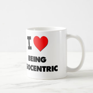 I love Being Egocentric Mugs