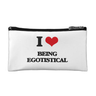 I love Being Egotistical Makeup Bags
