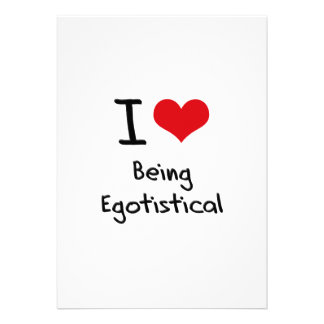I love Being Egotistical Invites