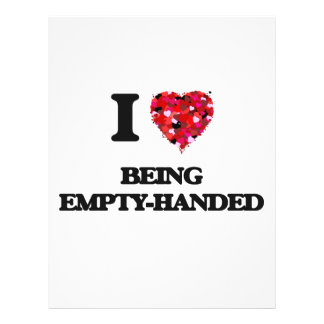 """I love Being Empty-Handed 8.5"""" X 11"""" Flyer"""