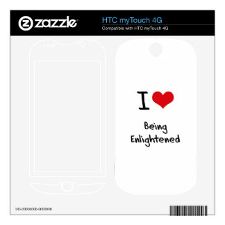I love Being Enlightened HTC myTouch 4G Decal