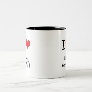 I love Being Entitled Mugs