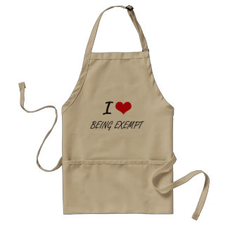 I love Being Exempt Artistic Design Adult Apron