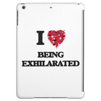 I love Being Exhilarated iPad Air Case