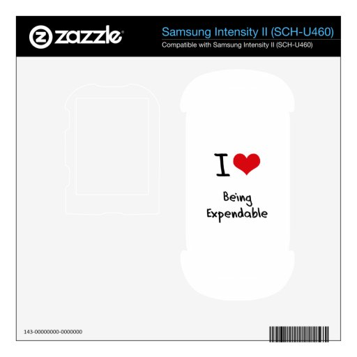 I love Being Expendable Samsung Intensity Decals