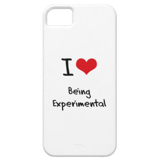 I love Being Experimental iPhone 5 Covers