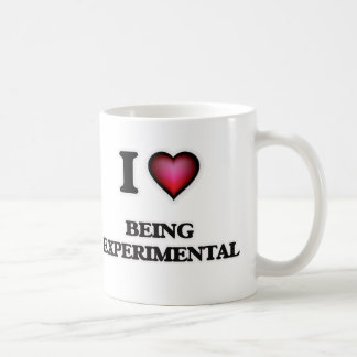 I love Being Experimental Coffee Mug