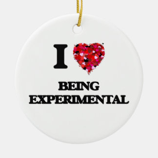 I love Being Experimental Double-Sided Ceramic Round Christmas Ornament